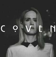 American Horror Story Coven. Sarah Paulson as Cordelia