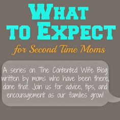 Five Tips for Second Time Moms from Normal Everyday Life