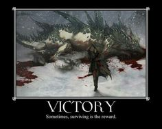 Victory is its own reward   Dungeons and Dragons