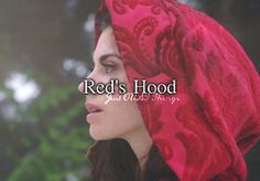 I need reds hood.i need to live in a fairytale so i can dress like they do.i LOVE their clothes