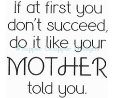 Do it like your momma told you :)