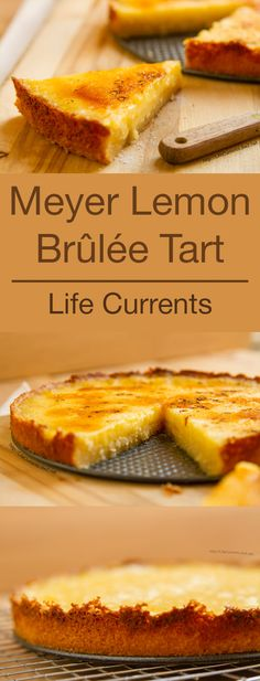 Meyer Lemon Brûlée Tart* made 7-7-17 very good and tart.  Quite sweet--maybe cut back sugar a little more?  Cut back a little this time.  Used lemon extract.  Be generous with sugar on top to brulee--otherwise the crust doesn't happen. *made again 7-8-17 used 1/2 lime juice--also very good,  didn't bother with brulee at all.
