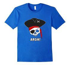 Argh! Pirate Shirt- Funny Halloween Costume Skeleton Skull