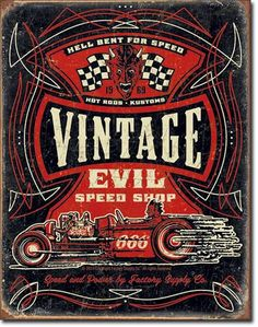 Vintage Evil - Hell Bent Rods Tin Signs