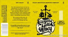 Crazy Mountain - Lawyers Guns & Money 12oz Cans