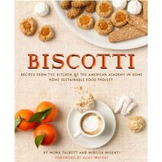 Biscotti al Cioccolata e Arancia (Chocolate Orange Cookies) — Cookbook Review & Recipe from Biscotti: Recipes From The Kitchen of the American Academy in Rome