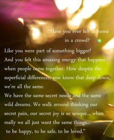 """""""Have you ever felt at home in a crowd?"""" - Being Erica Crazy Quotes, Dream Quotes, Quotes To Live By, Love Quotes, Funny Quotes, Inspirational Quotes Pictures, Uplifting Quotes, Poetic Words, Talking Quotes"""