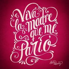 Feliz día de la madre. Viva la madre que me parió. Typed Quotes, Words Quotes, Mothers Day Cards, Mothers Love, Lettering Tutorial, Hand Lettering, Positive Quotes For Life Motivation, Mr Wonderful, Happy Mother S Day