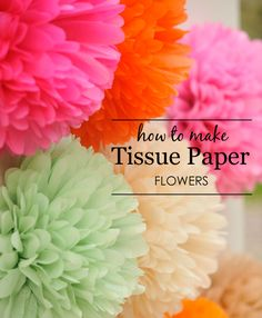 How to make tissue paper flowers. A simple, DIY tutorial for making adorable tissue paper flowers from the Happy Wish Company, a darling online party shop. Handmade Flowers, Diy Flowers, Fabric Flowers, Craft Projects, Projects To Try, Fleurs Diy, Tissue Paper Flowers, Mexican Paper Flowers, How To Make Paper Flowers