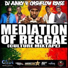 DJJUNKY & Cashflow Rinse – Meditation Of Reggae [Culture Mixtape] Sept. 2K13 | Download Free Mixtapes Online