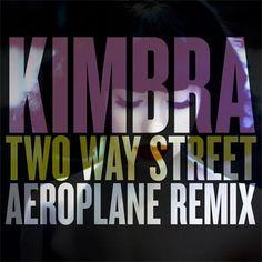 Two Way Street Aeroplane Remix