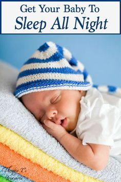 The pregnancy is over and you've finally brought your new baby boy (or baby girl) home from the hospital. If only you could get some sleep! Take a sigh of relief because I'm going to show you how to get your baby to sleep all night.