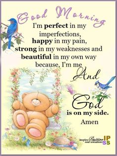 I'm me and God is on my side god good morning good morning images morning images good morning quotes and sayings Blessed Morning Quotes, Tuesday Quotes Good Morning, Good Morning Sister, Cute Good Morning Quotes, Morning Quotes Images, Good Morning Prayer, Good Morning World, Morning Greetings Quotes, Good Morning Sunshine