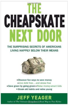 The Cheapskate Next Door: The Surprising Secrets of Americans Living Happily Below Their Means by Jeff Yeager http://www.amazon.com/dp/0767931327/ref=cm_sw_r_pi_dp_1aXMtb1MPE5BDQH8
