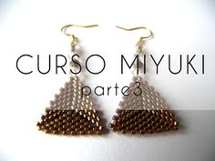 Curso Abalorios - Tecnicas con Miyuki ( Hacer un triangulo ) - parte Seed Bead Earrings, Beaded Earrings, Beaded Jewelry, Earring Tutorial, Beading Tools, Beading Tutorials, Beading Ideas, Seed Bead Tutorials, Diy Earrings