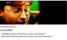"""That's what Rupert does"" hahaha oh, Rupert."