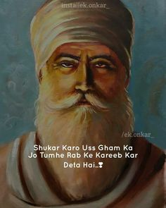 Faith In God Quotes, Good Thoughts Quotes, Quotes About God, Attitude Quotes, Guru Nanak Photo, Guru Nanak Ji, Sikh Quotes, Gurbani Quotes, Wisdom Quotes
