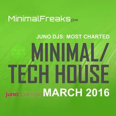 Juno DJs Most Charted Tracks March 2016 » Minimal Freaks Tech House Music, Minimal Techno, Deep, Minimalism, Track, Music Production, June, Musik, Runway