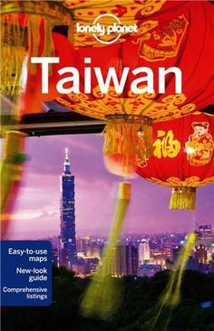 Lonely Planet Taiwan (Travel Guide) Paperback – April 1, 2014