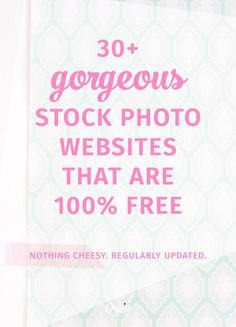 30+ of the best free stock photo websites for your blog and small business. (Regularly updated.) Nothing but gorgeous stock photos -- one of the best resource posts around!