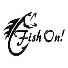 SVG - Fish On - Fishing - Fishing Decal - Fishing Design - Fish - Trout - Fish Hook - Fishing Tshirt Design - Fish on a hook