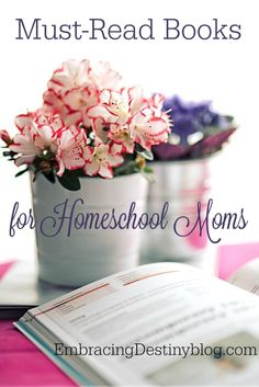 A list of my favorite books that have shaped our homeschool journey. Must Read Books for Homeschool Moms