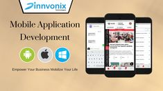 Mobile Application Development with Innvonix Technologies.