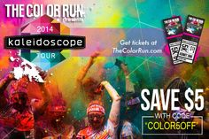 Coming Up - - The Color Run (with coupon code!)