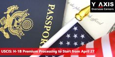 H-1B Fiscal Year (FY) 2016 cap season updates keep coming. USCIS to begin premium processing from April 27!For more news and updates on immigration and visas, please subscribe to #Y-Axis News