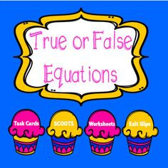 True and False Equat