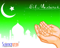 With petals of roses, palm full of holy water, light of sunshine, fragrance of flowers & grass with the dew.   ScienceUtsav wishes you & your family Eid Mubarak