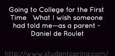 Going to College for the First TimeWhat I wish someone...
