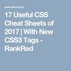 17 Useful CSS Cheat Sheets of 2017   With New CSS3 Tags - RankRed