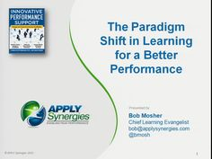 The Paradigm shift in Learning for a Better Performance
