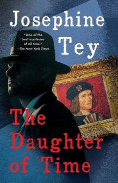 The Daughter of Time (Inspector Alan Grant Series #5) by Josephine Tey, Paperback | Barnes & Noble®