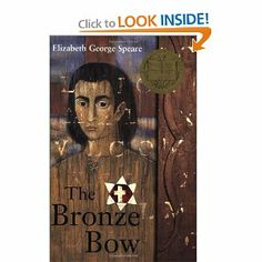 The Bronze Bow by Elizabeth George Speare.  Free read