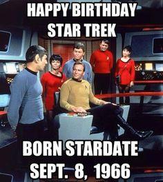 "broadcastarchive-umd: "" Happy birthday, Star Trek. Born stardate September 8, 1966. """
