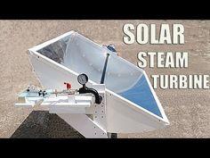 Solar Steam Powered Turbine Generator - Part 2/2 - YouTube