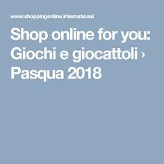 Shop online for you: Giochi e giocattoli › Pasqua 2018