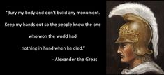 Alexander The Great Quotes Alexander The Great Quotes. Here is Alexander The Great Quotes for you. Alexander The Great Quotes quotes bury my body and dont alexander the great. Clever Quotes, Sad Quotes, Famous Quotes, Words Quotes, Best Quotes, Life Quotes, Inspirational Quotes, Sayings, Qoutes
