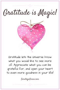 When you practice gratitude for all the good things in your life, you change your vibration. You bring your energy into resonance with things that make you happy, which makes it possible for you to attract even more of those things into your life. When you show gratitude for these things, it serves as a signal to the Universe to bring you more of what makes you happy.