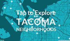 Move to Tacoma – Explore Neighborhoods