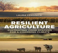 Farms and Food In An Era of Climate Change: Resilient Agriculture - Nature and Environment - MOTHER EARTH NEWS