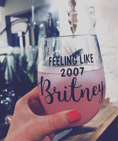 Feeling like 2007 Britney funny cocktail glass funny wine Birthday Wine Glasses, Funny Wine Glasses, Wine Glass Sayings, Wine Glass Crafts, Funny Cocktails, Wine Bottle Stoppers, Wine Bottles, Wine Tumblers, Custom Tumblers