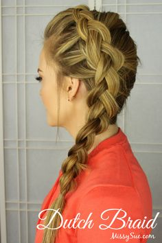 Beauty Basics: How to Braid - dutch braid <3