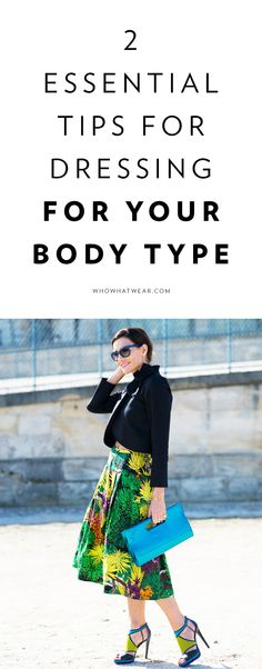 2 essential tips for dressing for your body type