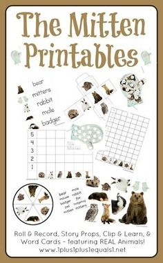 "Printables to go along with the book, ""The Mitten"" by Jan Brett.  Dot Fun, Roll & Record, Story Props, Clip & Learn {beginning sounds}, and Read & Write the Room Word Cards"