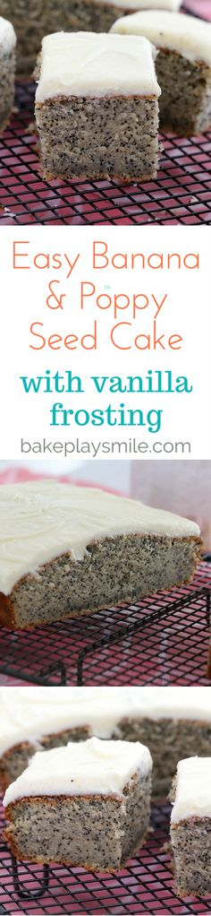 Easy Banana & Poppyseed Cake with Vanilla Frosting  The most deliciously…