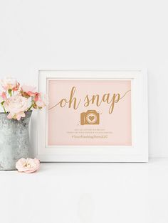 """Go the extra mile with a cute Instagram """"Oh Snap"""" wedding sign printable to have your guests capture your love from their own perspective."""