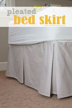 DIY Pleated Bed Skirt (great for all bed sizes...especially a boy's room!) --- Make It and Love It